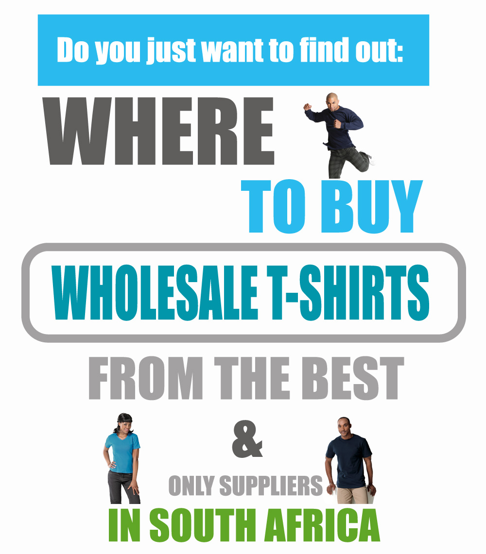 Where To Buy Wholesale T Shirts In Sa Guide T Shirt